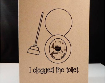 Greeting card: Sorry I clogged the toilet