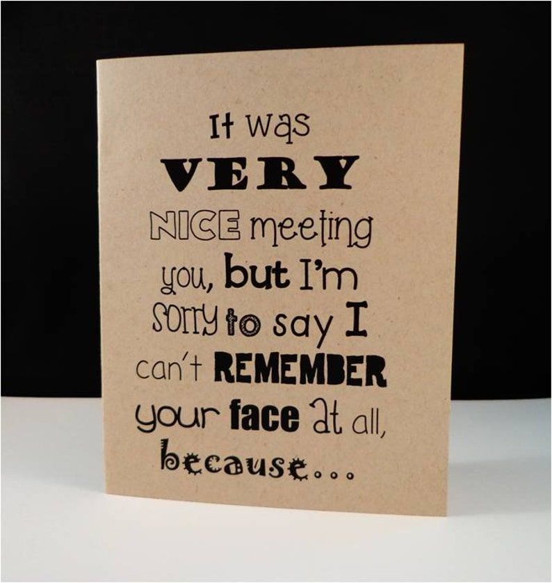 Greeting card: I'm sorry I can't remember your face image 0