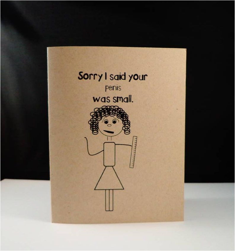 Greeting card: Sorry I said your penis was small image 0