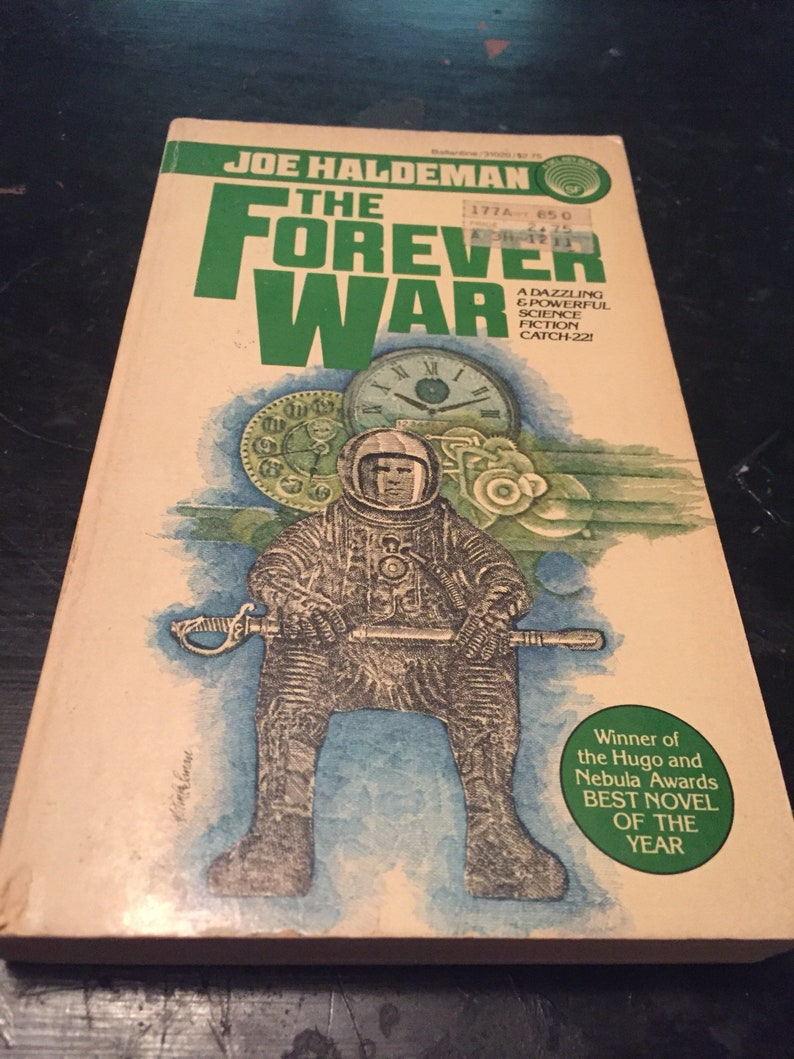 From Fifty Year War To Forever War >> The Forever War By Joe Haldeman
