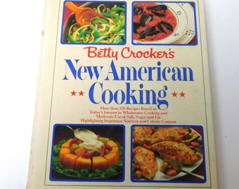 Betty Crocker's New American Cooking Cookbook