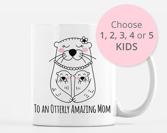 Mom Mothers Day Gift from Kids Twins Triplets from Daughter from Son Mom Mug Otter Mug Mom Birthday Gift for Mom Gift Mom Coffee Mug for Mom