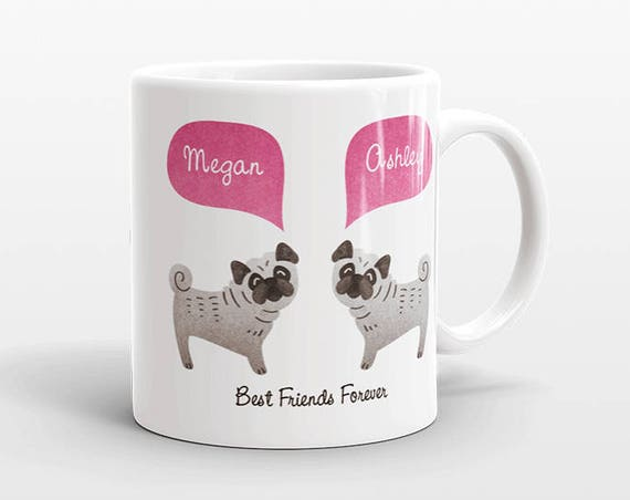Best Friend Gift, Pug Mug, Personalized Best Friend Mug, Animal Best Friend Coffee Mug, Unique Friendship Gift Best Friend Birthday Gift