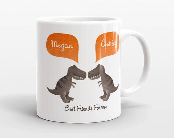 Best Friend Gift, T-Rex Dinosaur Mug, Personalized Best Friend Mug, Animal Best Friend Coffee Mug, Unique Friendship Gift, Birthday Gift