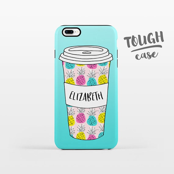 Pineapple Cup Coffee Phone Case NAME Personalized iPhone Case Custom iPhone X Case iPhone 8 Case iPhone 7 Plus Case iPhone 6 Plus iPhone SE