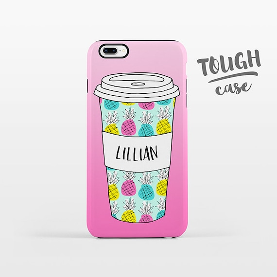 Pineapple Mug Coffee iPhone Case NAME Personalized Phone Case Custom iPhone 8 Plus Case iPhone X Case iPhone 7 Case iPhone 6 Plus iPhone 6s