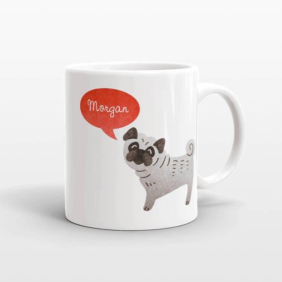 Custom Name Coffee Mug Pug Gift Idea for Women Men Her Him Mom Dad Adult Kid Pug Lover Best Friend Birthday Teacher Gift Personalized