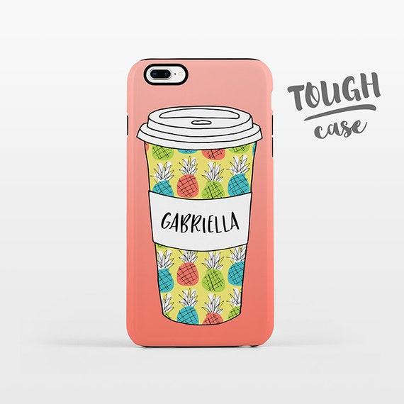 Pineapple Cup Coffee Phone Case NAME Custom iPhone Case Personalized iPhone 8 Plus Case iPhone X Case iPhone 7 Case iPhone 6 Plus iPhone 6s