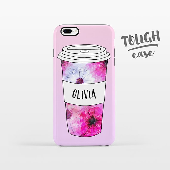 Floral Mug Coffee Phone Case NAME Custom iPhone Case Personalized iPhone 8 Plus Case iPhone X Case iPhone 7 Case iPhone 6 Plus iPhone 6s SE
