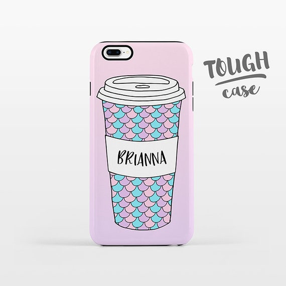 Mermaid Cup Coffee Phone Case NAME Personalized iPhone Case Custom iPhone X Case iPhone 8 Case iPhone 7 Plus Case iPhone 6 Plus iPhone SE