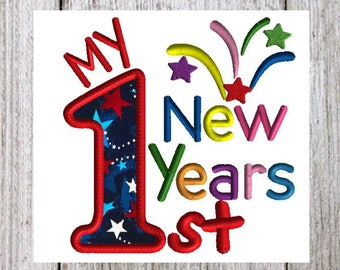 new years applique machine embroidery design 2 sizes my 1st new years new baby embroidery holiday design