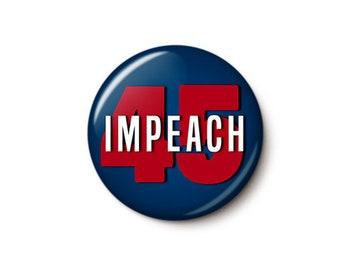 Impeach 45 Button or Magnet