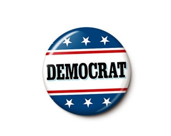 Patriotic Democrat Button or Magnet