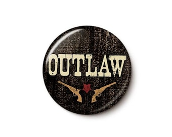 Outlaw Button or Magnet