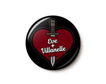 Eve+Villanelle Button or Magnet