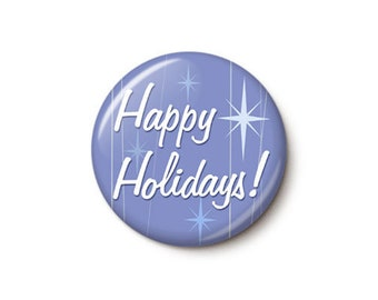 Retro Starlite Happy Holidays Button or Magnet