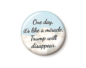 Trump Miracle Button or Magnet