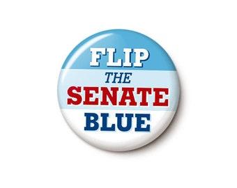 Flip The Senate Blue Button or Magnet