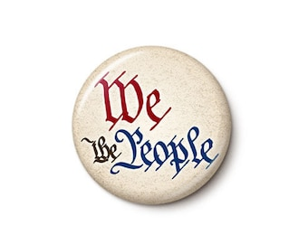 We The People Button or Magnet