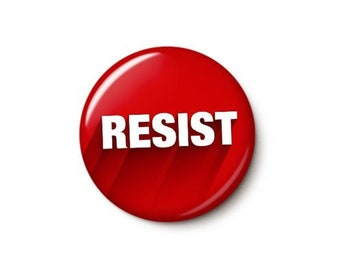 Resist Button or Magnet