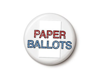 Paper Ballots Button or Magnet
