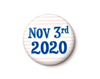 Nov 3rd 2020 Button or Magnet
