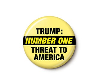 Number One Threat Button or Magnet