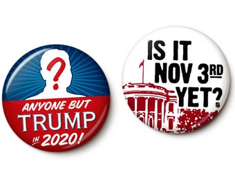 Election Day Can't Come Soon Enough Button/Magnet Set
