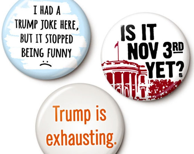 Featured listing image: The Make It Stop Anti-Trump Button/Magnet Set