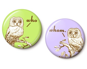 Who vs. Whom Grammar Owls Button/Magnet Set