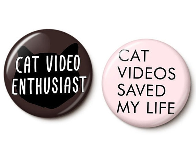 Featured listing image: Cat Video Button/Magnet Set
