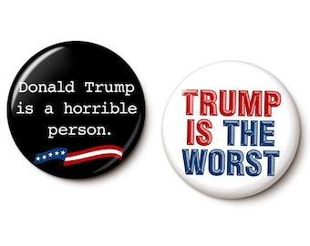 Why Trump Should Not Be President Button/Magnet Set