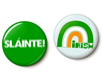 Irish Cheer Button/Magnet Set - St. Patrick's Day Pins - 1 Inch or 1.75 Inch Pinback Buttons or Magnets