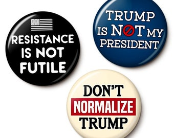 Anti-Trump Protest Button/Magnet Set