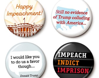 Trump Impeachment Button/Magnet Set