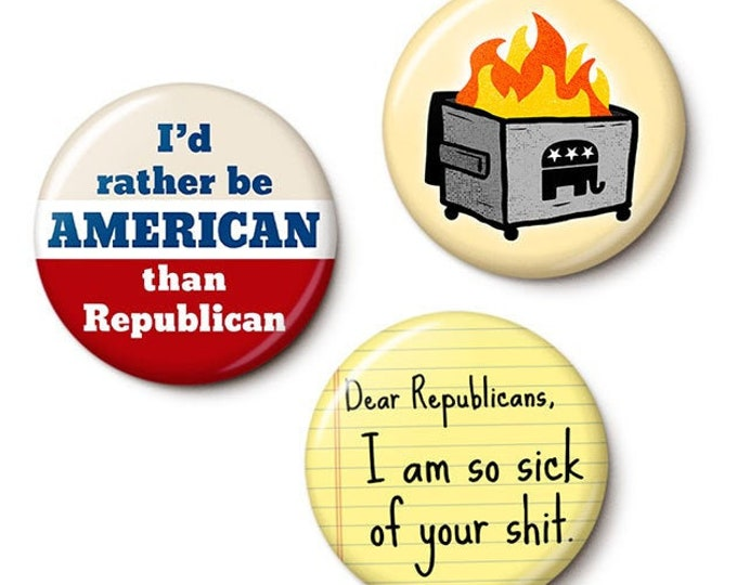 Featured listing image: The Anti-Republican Button/Magnet Set