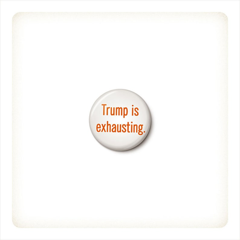 Donald Trump Is A Horrible Person Button or Magnet Patriotic Anti Trump Pin Trump Protest Button 1 Inch Pinback Button 1 Inch Magnet