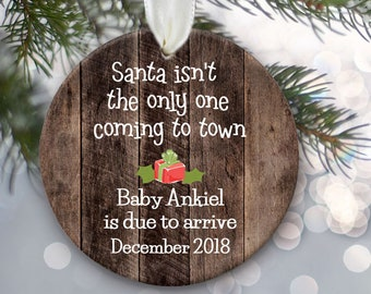301f8a717cb6 Birth Announcement Ornament Santa isn t the only one coming to town Faux