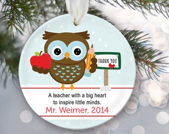 Personalized Teacher Christmas Ornament School Gift A teacher with a big heart to inspire little minds Teacher Thank you Custom Owl OR193