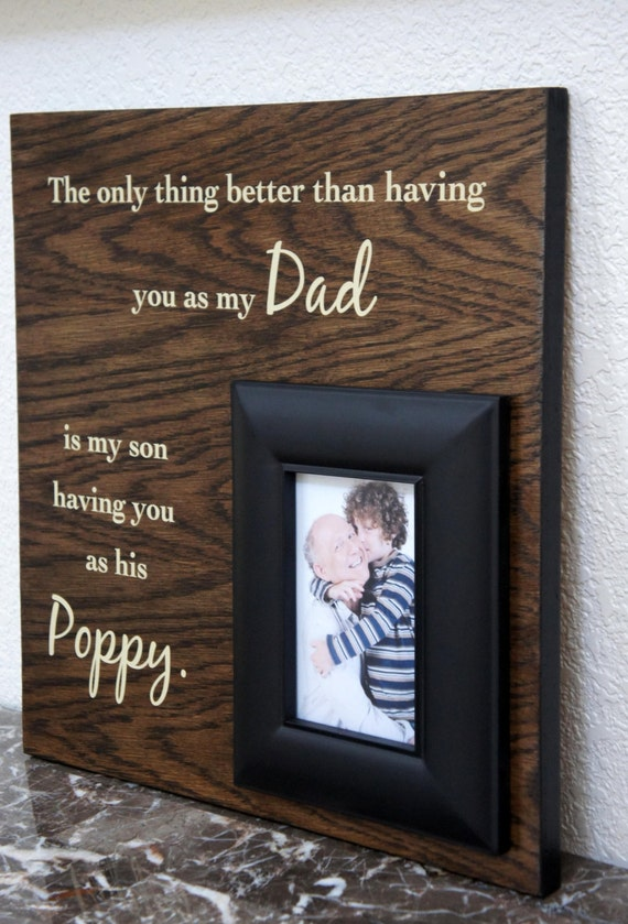 Dad Picture Frame Gift The Only Thing Better Than Having You Etsy