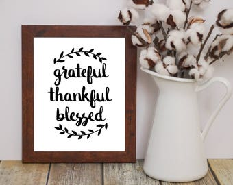 Grateful Thankful Blessed Wall Art Printable INSTANT DIGITAL DOWNLOAD - Home Decor, Rustic Wall Print, Quote, Fall, Thanksgiving, Farmhouse