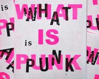 WHAT IS PUNK - Risograph Zine by Jessica Bebenek