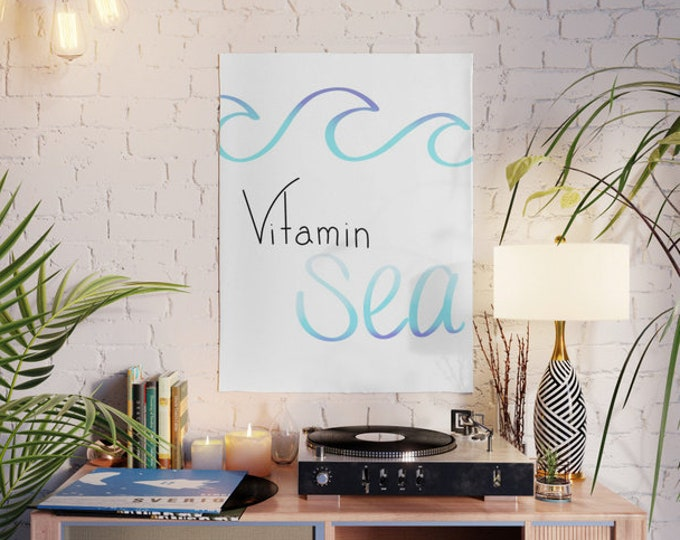 Vitamin Sea Poster - Vitamin Sea Wall Art - Made to Order