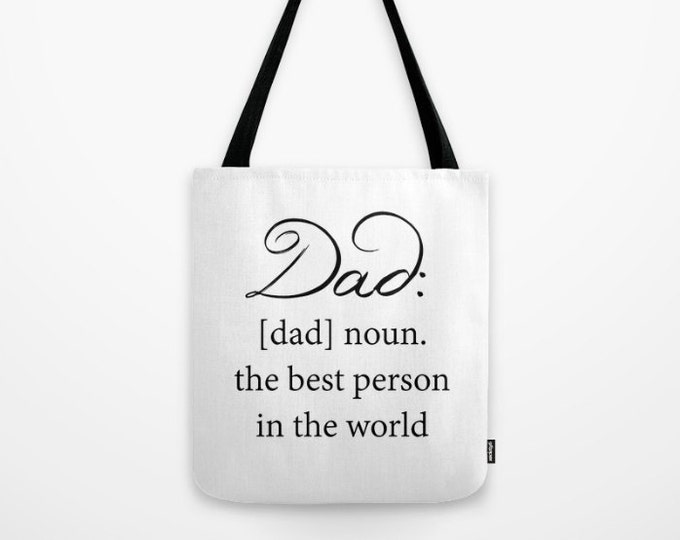 Dad Tote Bag - Book Bag - Carry All Bag - Dad Definition - Made to Order