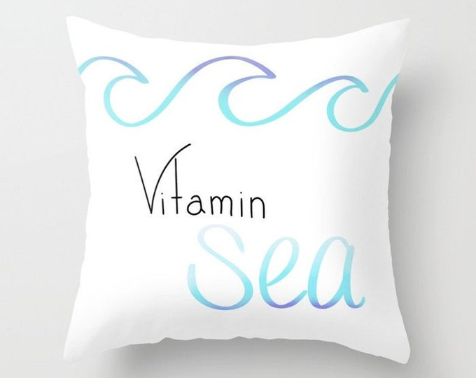 Vitamin Sea Throw Pillow - Sofa Pillow - Throw Pillow - Decorative Pillow - Made to Order