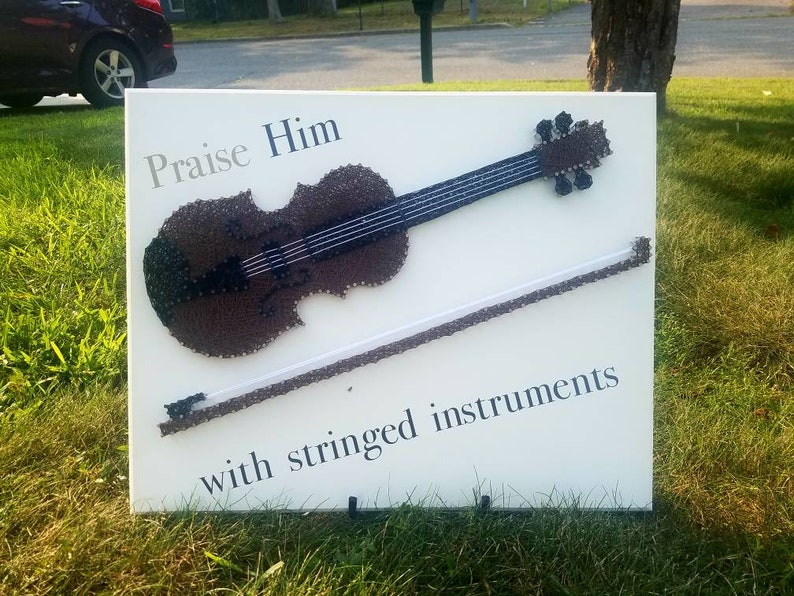 Violin Praise Him with Stringed Instruments Worship String Art 16x20