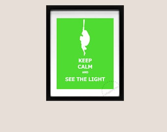 Keep Calm and Carry On Poster Rapunzel Tangled I See The Light Princess Disney Art Print Printable Quote Song Lyric 8x10 Instant Download