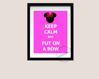 Keep Calm and Carry On Poster Minnie Mouse Ears Bow Disneyland World Cruise Disney Art Print Printable Quote Song Lyric 8x10 Download