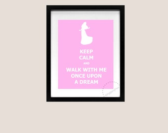 Keep Calm and Carry On Poster Aurora Sleeping Beauty Once Upon A Dream Disney Art Print Printable Quote Song Lyric 8x10 Instant Download