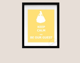 Keep Calm and Carry On Poster Belle Beauty and the Beast Be Our Guest Disney Art Print Printable Quote Song Lyric 8x10 Instant Download